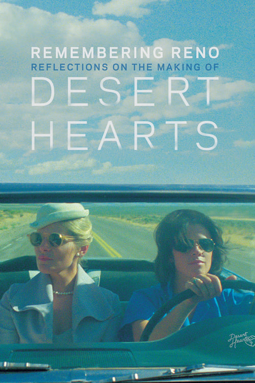 WATCH LIVE Remembering Reno: Reflections on the Making of Desert Hearts