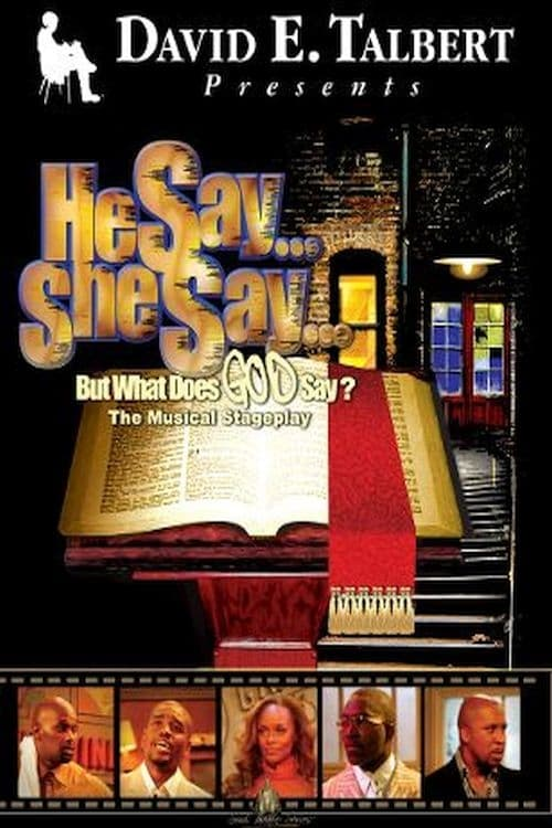 He Say, She Say, But What Does God Say? (2004)