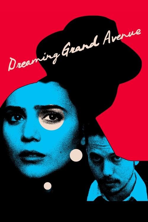 Dreaming Grand Avenue (2020)