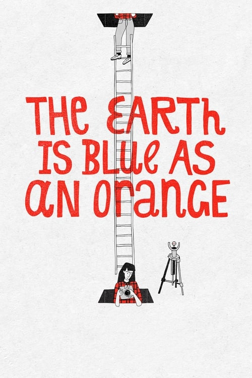 The Earth Is Blue as an Orange (2020) Poster