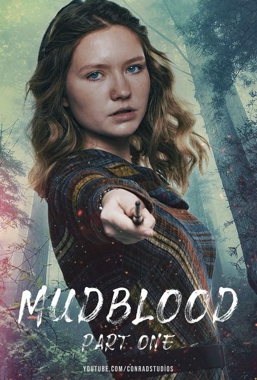 Mudblood: Part One