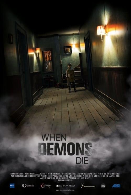 Mira La Película When Demons Die Gratis