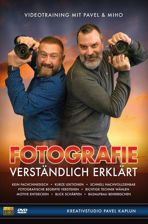FOTOGRAFIE - verständlich erklärt (2018)