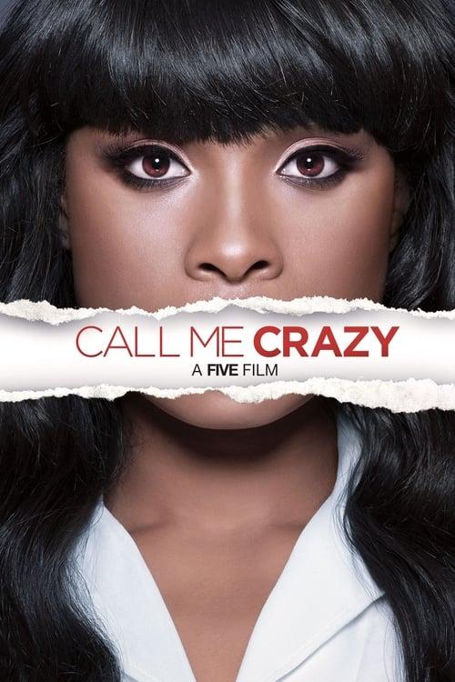 [1080p] Call Me Crazy: A Five Film (2013) streaming vf