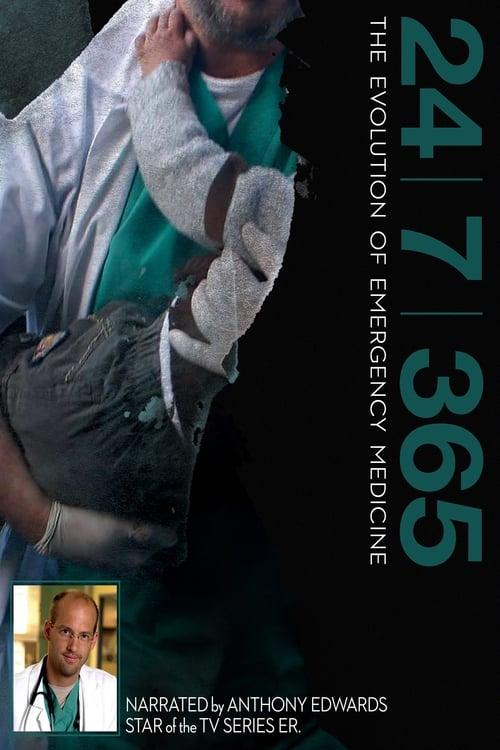 24|7|365: The Evolution of Emergency Medicine