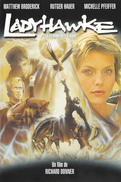 Regarder Ladyhawke, la femme de la nuit (1985) Streaming HD FR