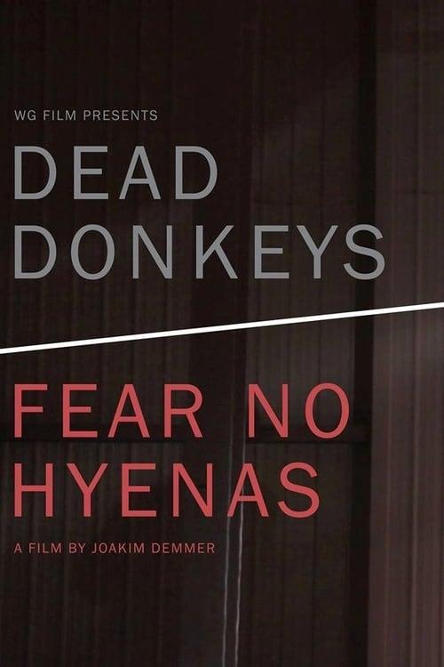 Dead Donkeys Fear No Hyenas (2017)