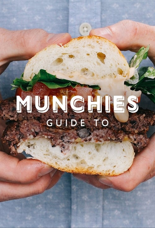 MUNCHIES Guide to... (2018)