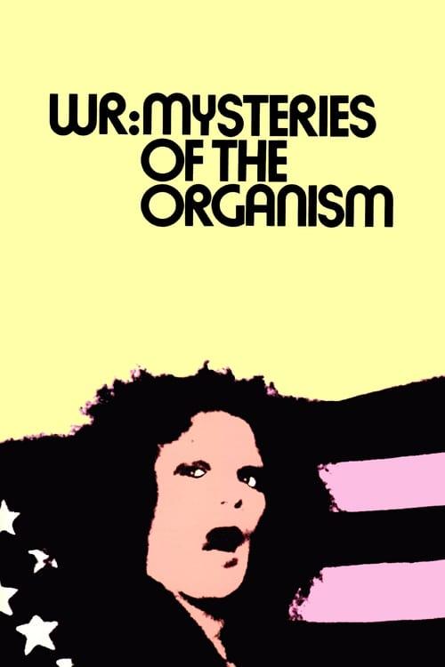 فيلم W.R. - Misterije organizma على الانترنت