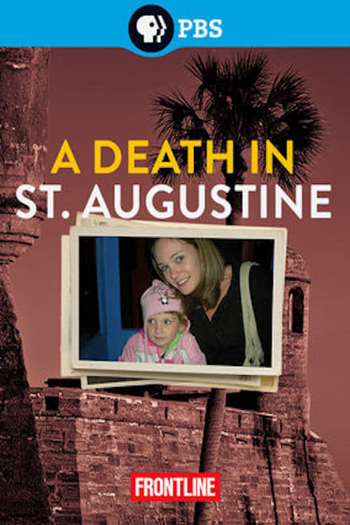 Frontline: A Death in St. Augustine (2013)