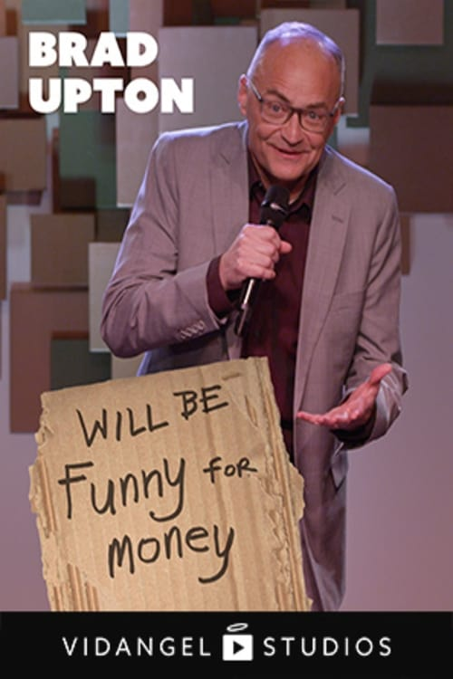 Brad Upton: Will Be Funny For Money (1969)