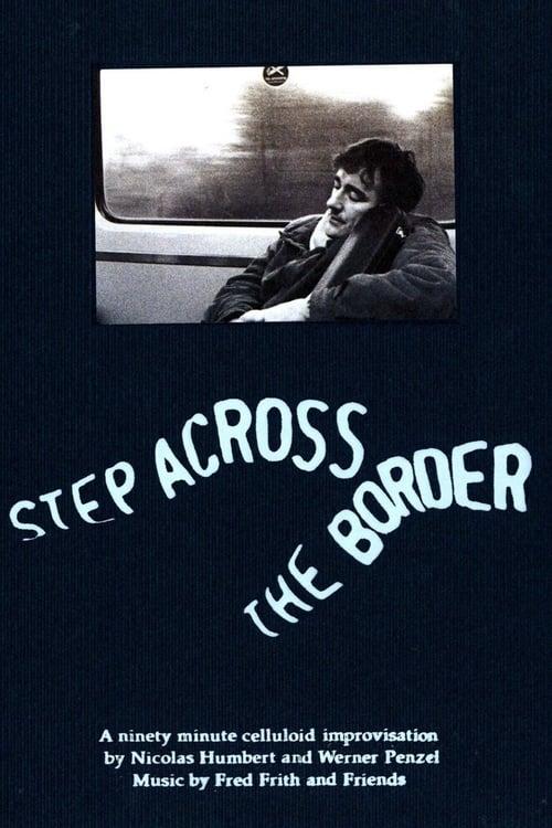 Step Across the Border ( Step Across the Border )
