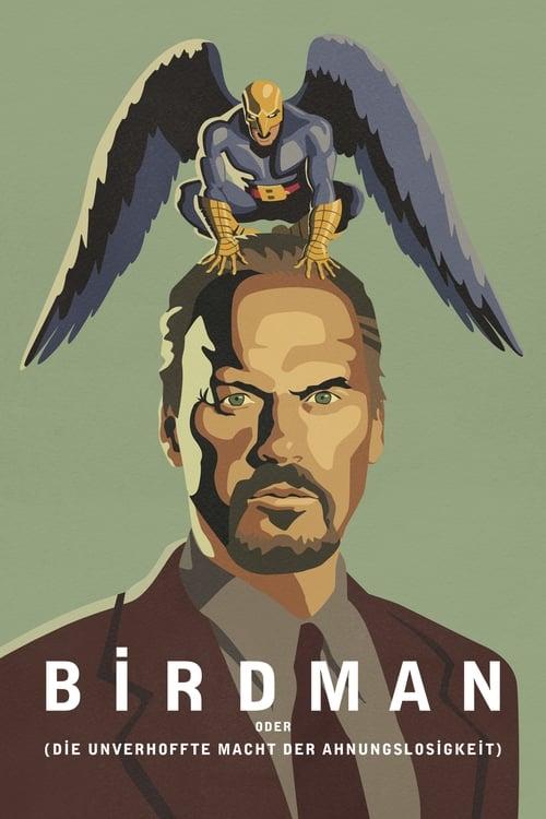Birdman oder (Die unverhoffte Macht der Ahnungslosigkeit) - Poster