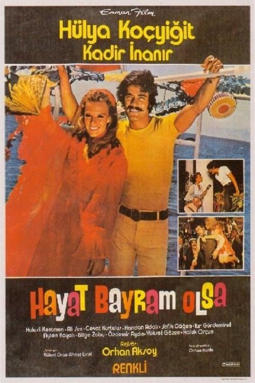 Hayat Bayram Olsa (1973)