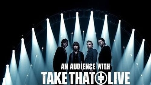 An Audience With 1994 Streaming Online: An Audience With... – Episode Take That: Live!