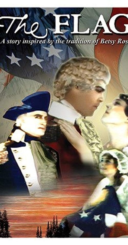 Mira La Película The Flag: A Story Inspired by the Tradition of Betsy Ross Gratis En Línea