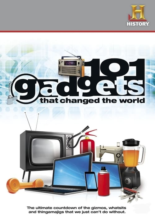 Ver pelicula 101 Gadgets That Changed the World Online