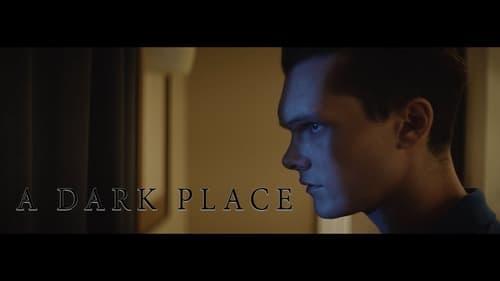 A Dark Place (2018) online filmy cz dabing