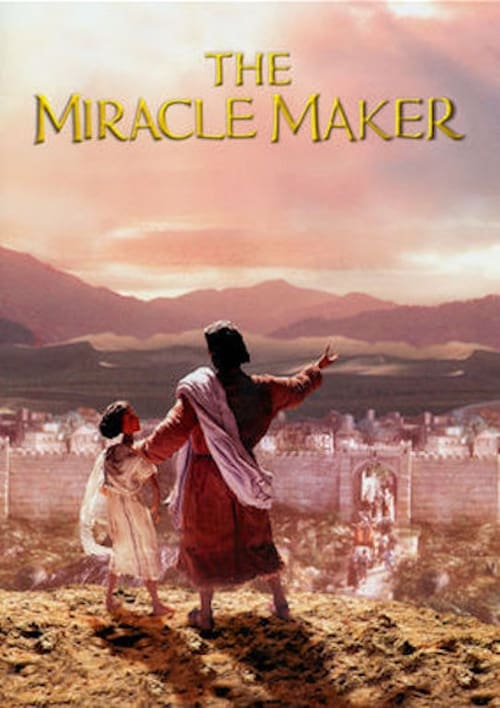 Watch The Miracle Maker (2000) Best Quality Movie