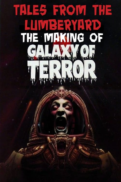Assistir Tales From The Lumber Yard: The Making of Galaxy Of Terror Grátis
