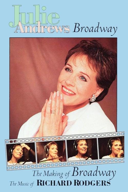 Mira La Película Julie Andrews: The Making of Broadway, The Music of Richard Rodgers Gratis
