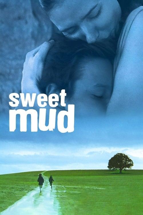 Sweet Mud (2006)