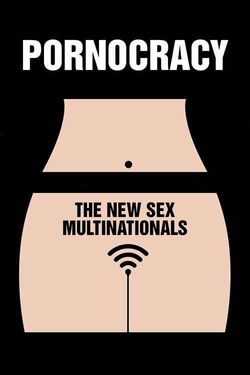 Pornocracy: The New Sex Multinationals