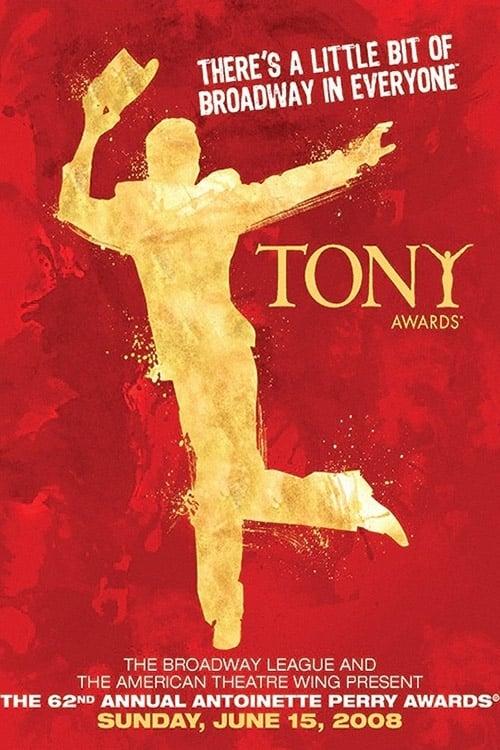 Tony Awards: The 62nd Annual Tony Awards