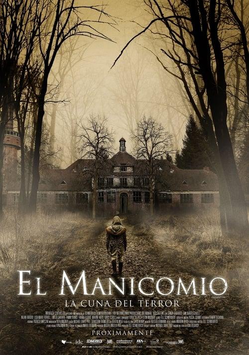 Watch El manicomio - La cuna del terror En Español