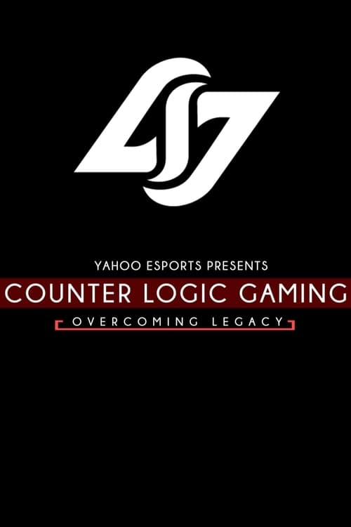 Counter Logic Gaming: Overcoming Legacy (2016)