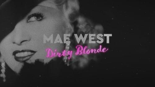 Mae West: Dirty Blonde (2020)