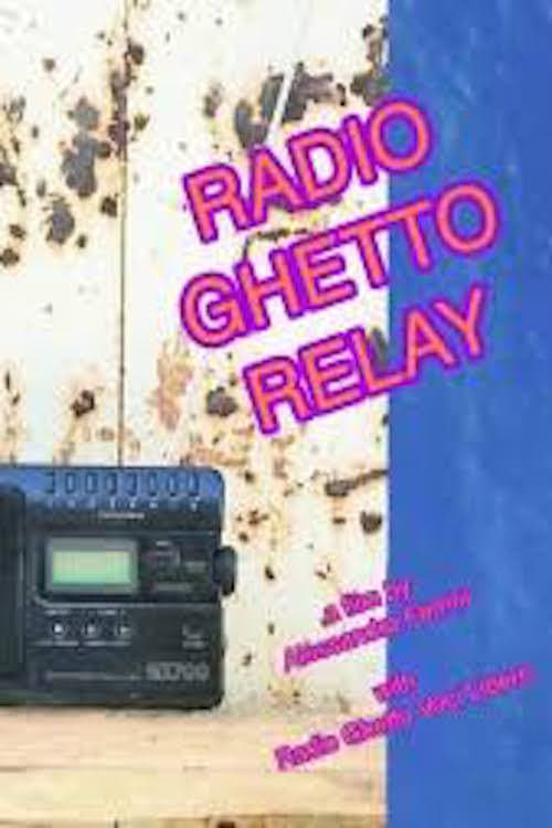 Radio Ghetto Relay (2016)