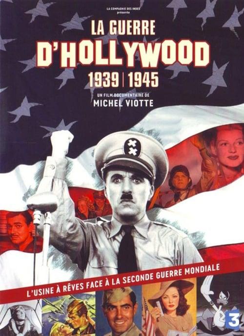 La guerre d'Hollywood, 1939 - 1945 (2013)
