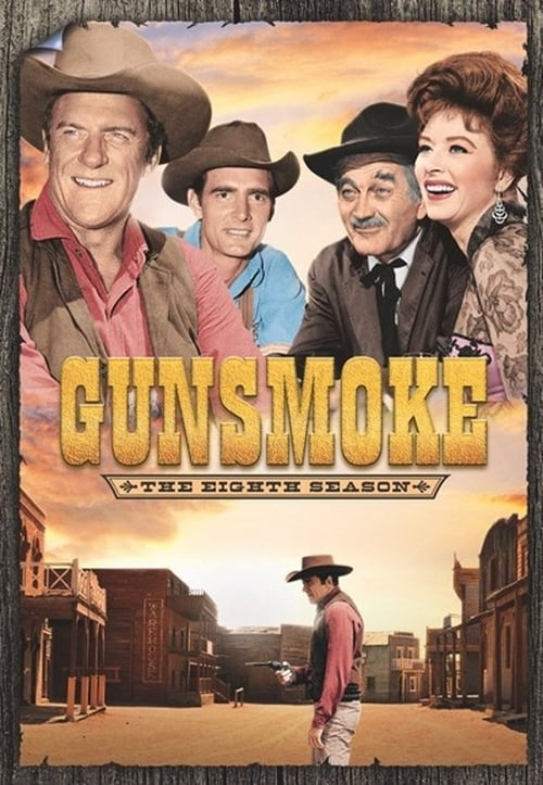Gunsmoke: Season 8 (1962) — The Movie Database (TMDb)