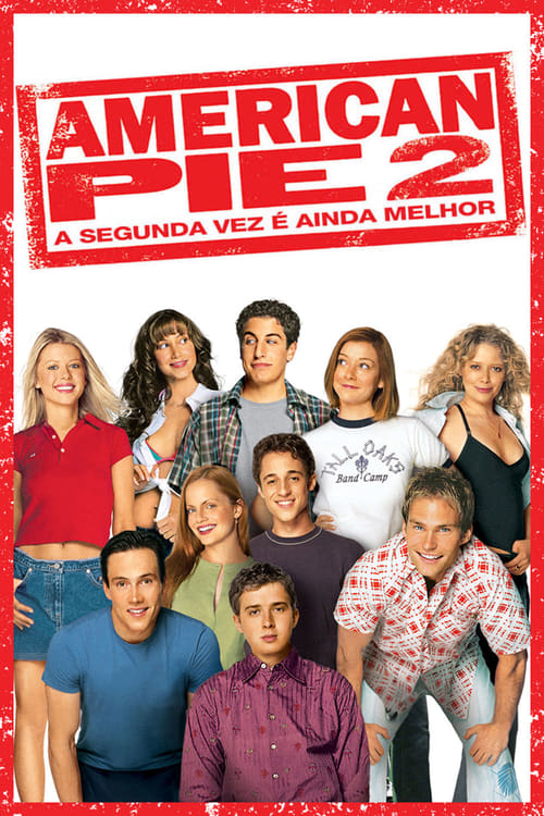 Assistir American Pie 2 : A Segunda Vez é Ainda Melhor - HD 720p Dublado Online Grátis HD
