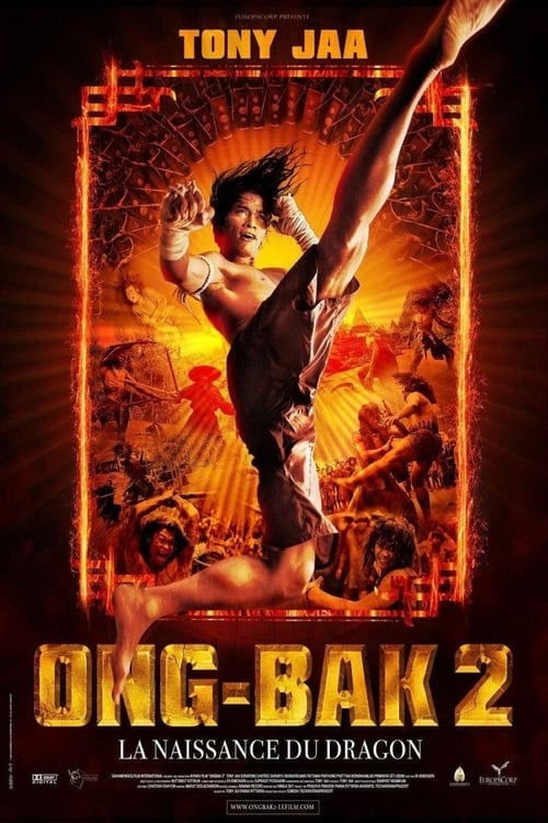 ★ Ong-Bak 2 : La naissance du dragon (2008) streaming openload