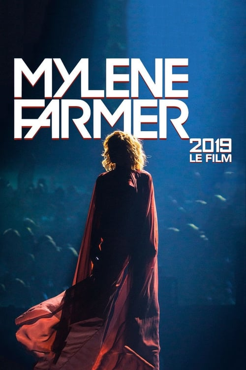 Assistir Filme Mylène Farmer 2019 : Le film Completo