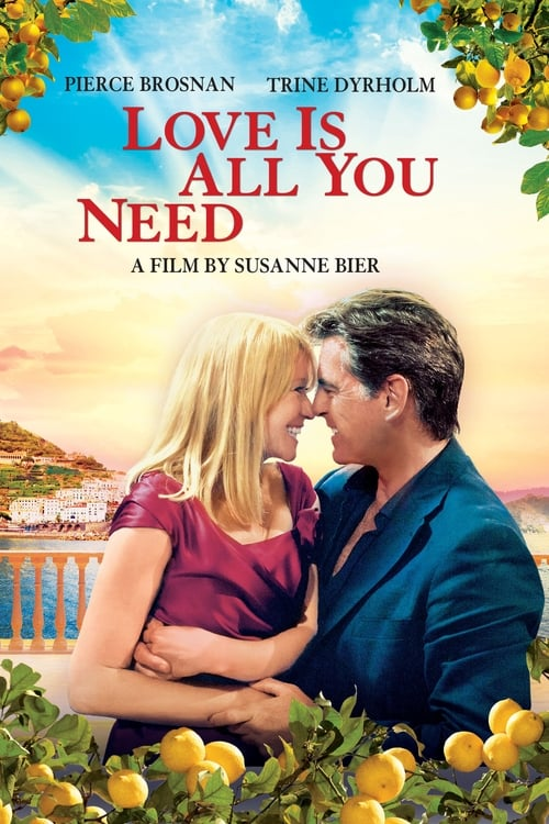 Love is all you need Film en Streaming Gratuit