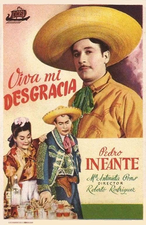 Regarder Le Film Viva Mi Desgracia En Français