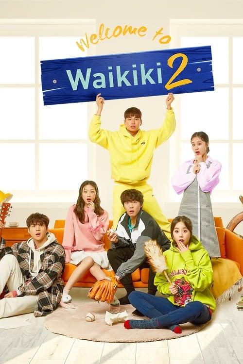 Nonton Drama Korea Welcome to Waikiki 2 (2019)
