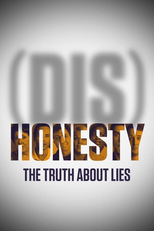 Watch (Dis)Honesty: The Truth About Lies Online
