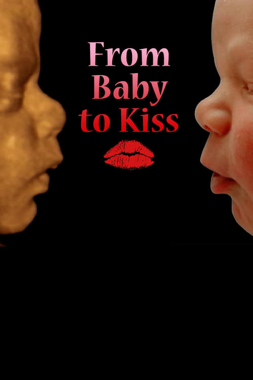 From Baby To Kiss poster