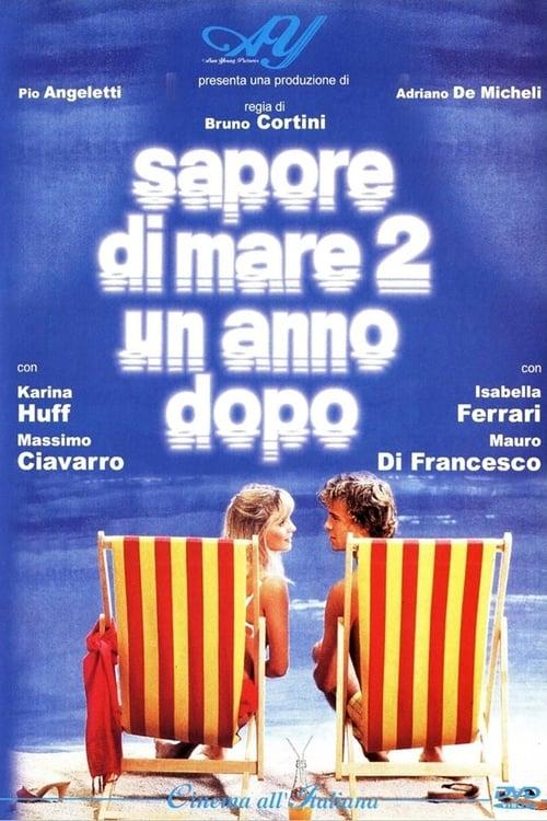 Sapore di mare 2 - Un anno dopo (1984)