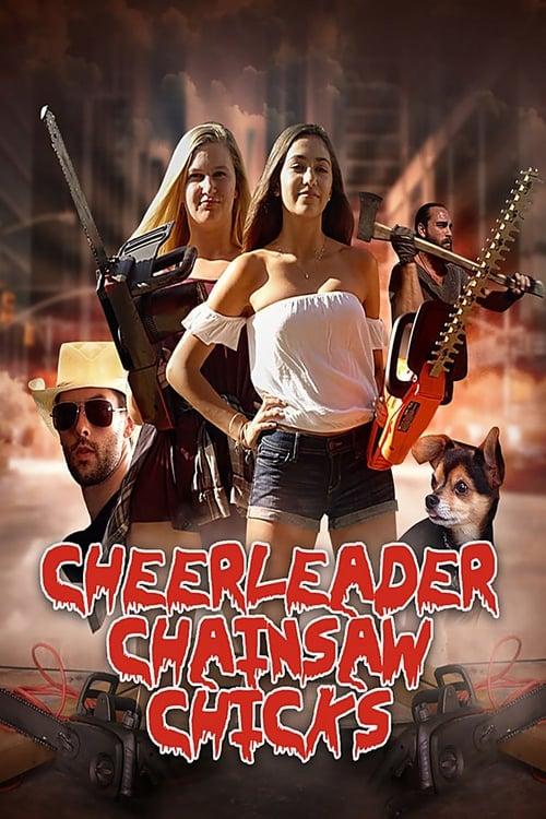 Katso Elokuva Cheerleader Chainsaw Chicks Täysin Ilmaiseksi
