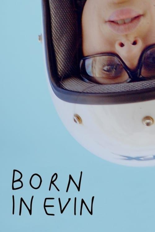Born in Evin (2019)
