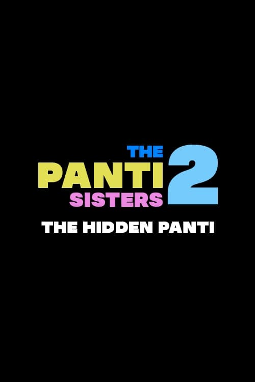The Panti Sisters 2: The Hidden Panti