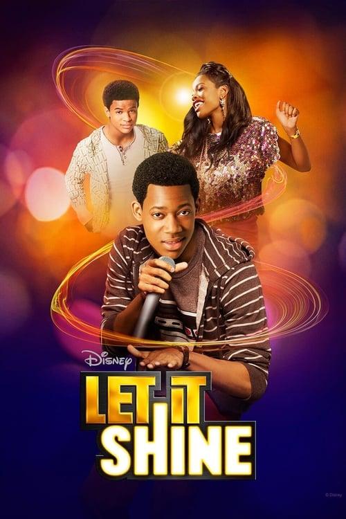مشاهدة الفيلم Let It Shine مجانا