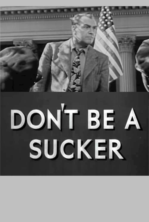 Don't Be a Sucker! (1943) Poster