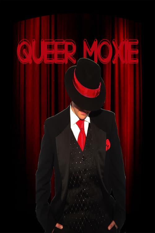 Queer Moxie (2016)