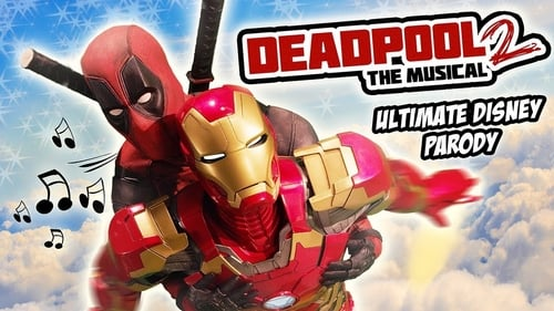 Deadpool The Musical 2 – Ultimate Disney Parody
